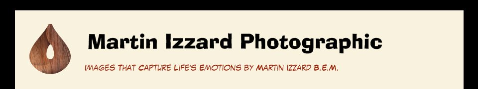 Martin Izzard Photographic - Images That Capture Life's Emotions by Martin Izzard B.E.M.